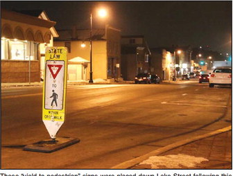 Crosswalk Signs Placed On Lake Street Following Public Safety Meeting